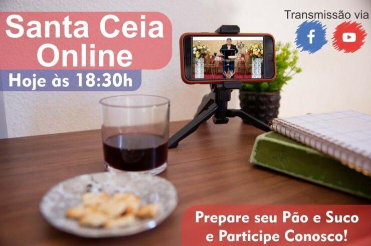 Image may contain: text that says 'Transmissão via Santa Ceia Online Hoje às 18:30h f Prepare seu Pão e Suco e Participe Conosco!'
